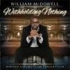William McDowwel_Witholding Nothing_300