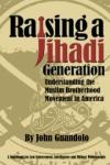 Book_Raising a Jihadi Generation_John Guandolo